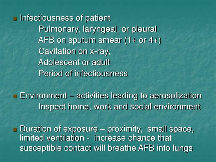 Infectiousness of patient
