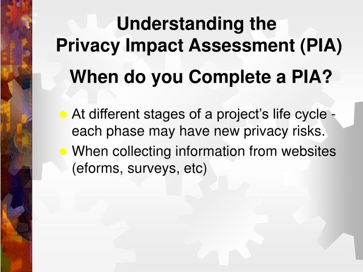 Understanding the privacy impact assessment pia1