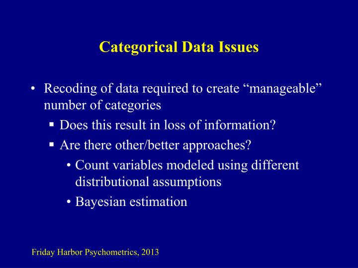 Categorical Data Issues