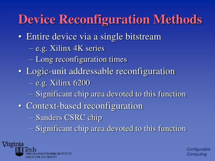 Device Reconfiguration Methods