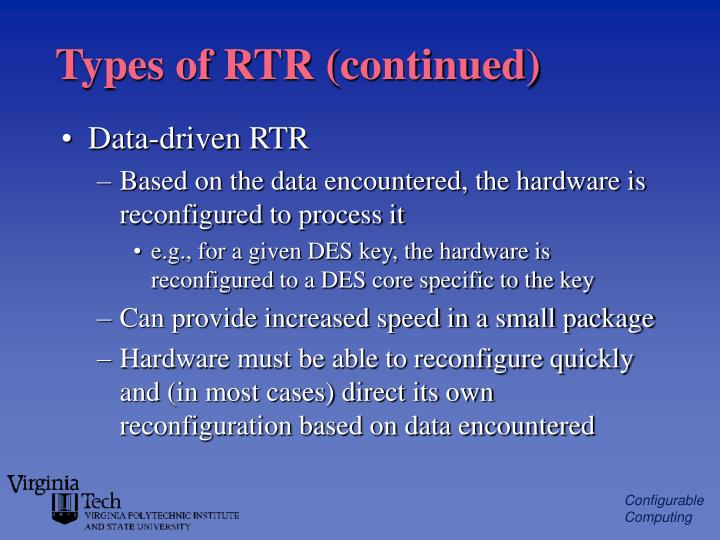 Types of RTR (continued)