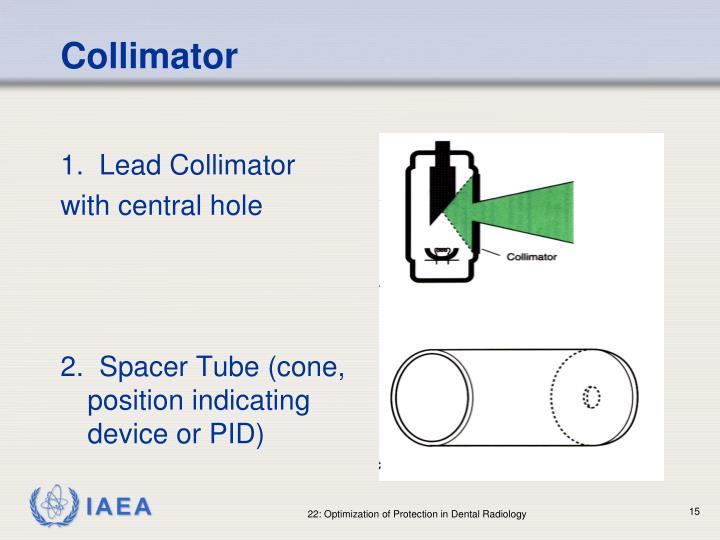 1.  Lead Collimator