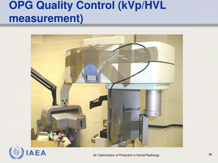 OPG Quality Control (kVp/HVL measurement)