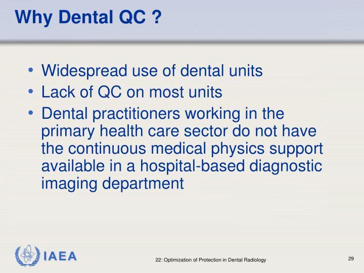 Why Dental QC ?