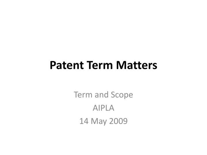 patent term matters n.