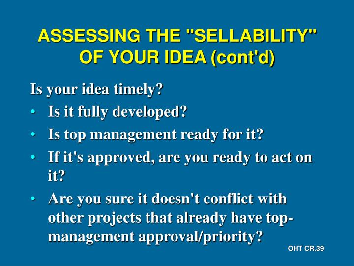 """ASSESSING THE """"SELLABILITY"""" OF YOUR IDEA (cont'd)"""