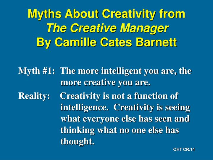 Myths About Creativity from