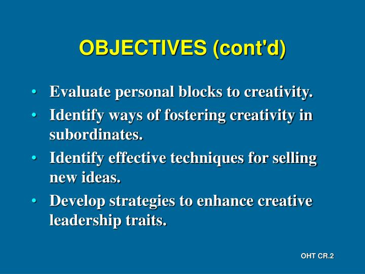 Objectives cont d