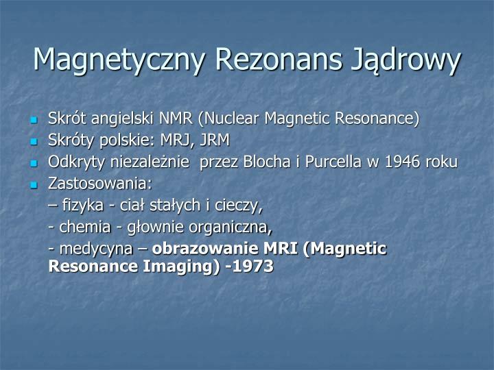Magnetyczny rezonans j drowy