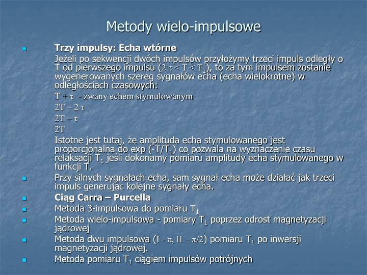 Metody wielo-impulsowe