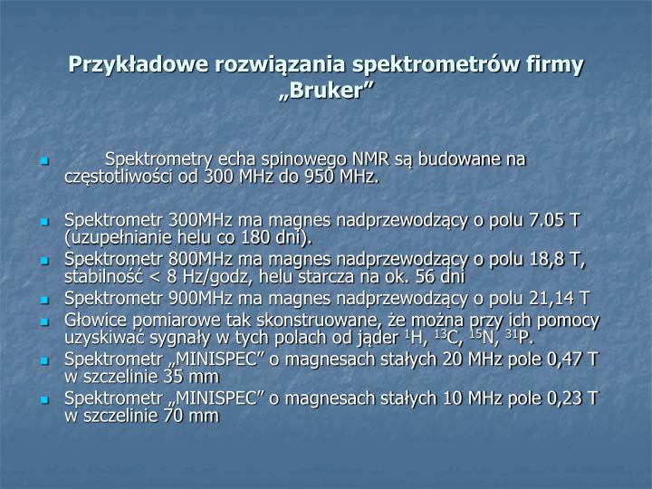 """Przykładowe rozwiązania spektrometrów firmy """"Bruker"""""""