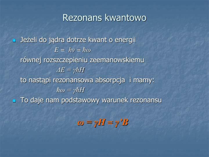 Rezonans kwantowo