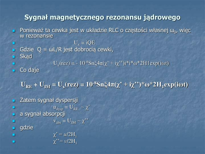 Sygnał magnetycznego rezonansu jądrowego
