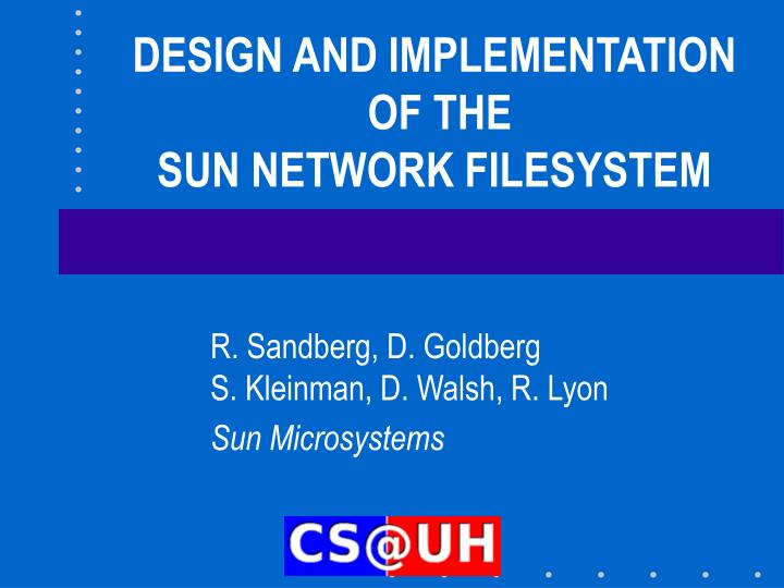 design and implementation of the sun network filesystem n.
