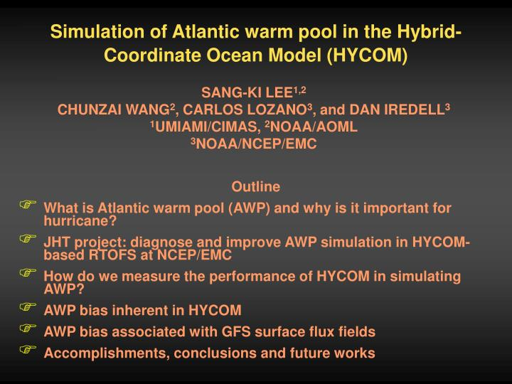 Simulation of Atlantic warm pool in the Hybrid-Coordinate Ocean Model (HYCOM)