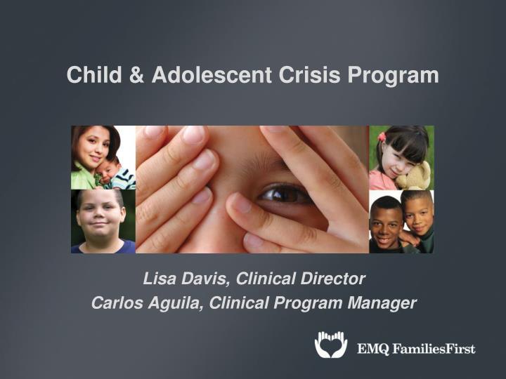 child adolescent crisis program n.
