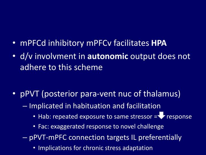 mPFCd inhibitory mPFCv facilitates