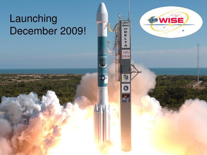 Launching December 2009!