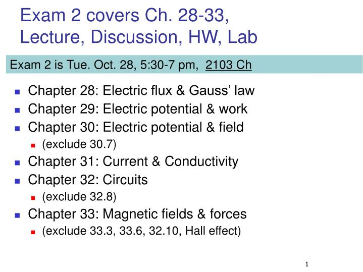exam 2 covers ch 28 33 lecture discussion hw lab n.