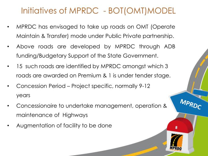 Initiatives of MPRDC  - BOT(OMT)MODEL