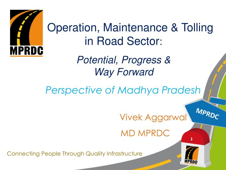 Operation, Maintenance & Tolling                   in Road Sector