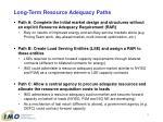 long term resource adequacy paths