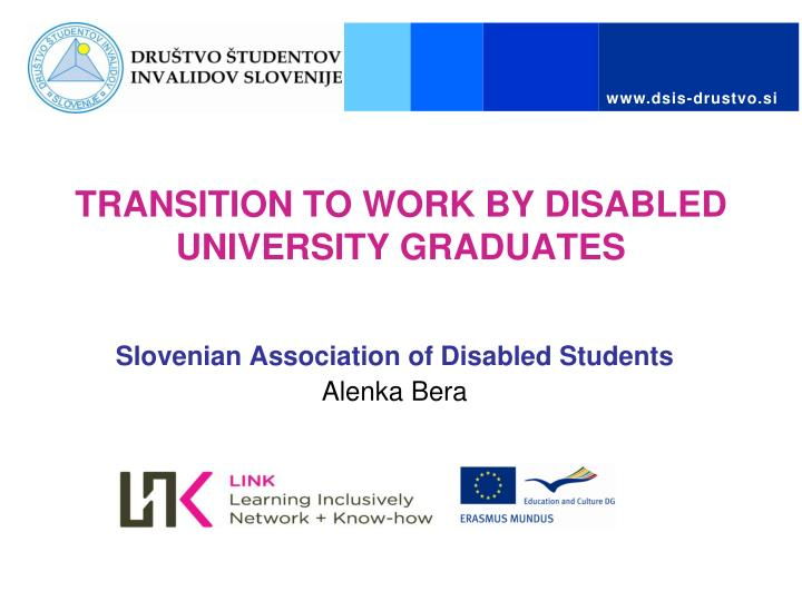 Transition to work by disabled university graduates