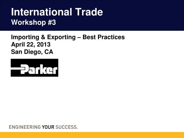 international trade workshop 3 n.