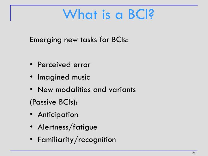 What is a BCI?