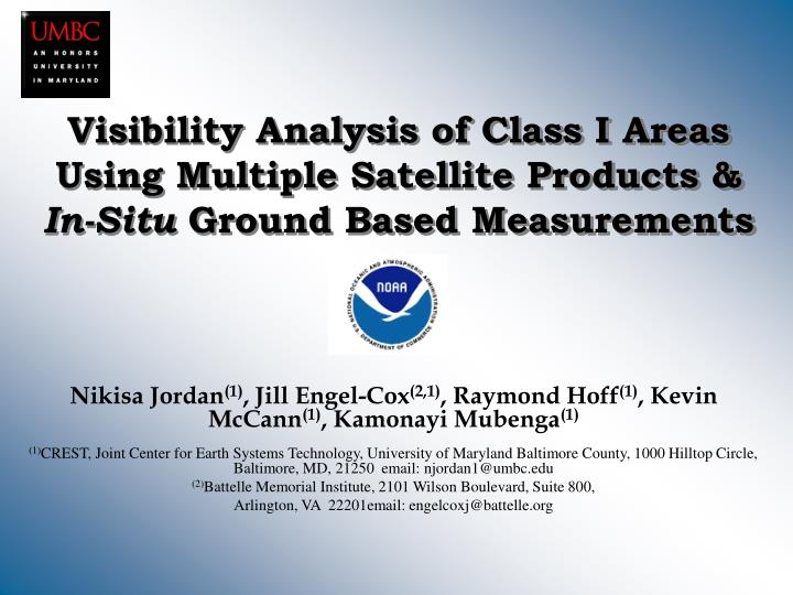 Visibility Analysis of Class I Areas Using Multiple Satellite Products &