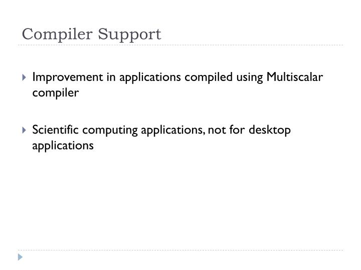 Compiler Support