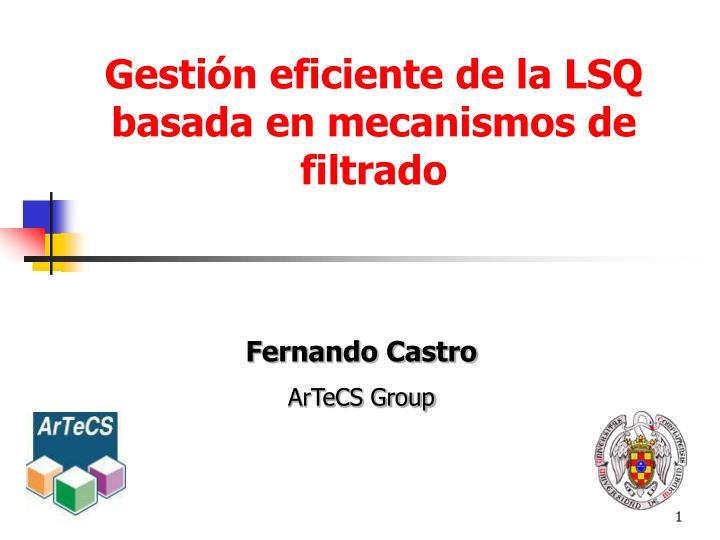 Gesti n eficiente de la lsq basada en mecanismos de filtrado