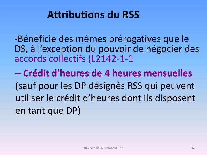 Attributions du RSS