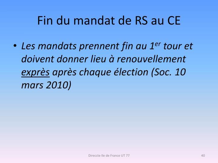 Fin du mandat de RS au CE