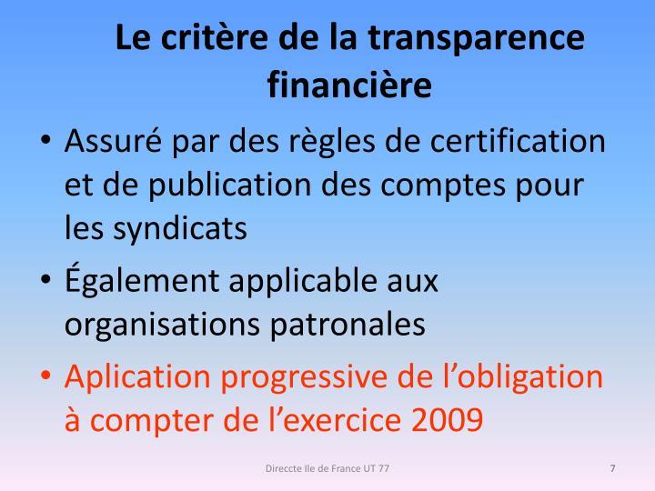 Le critère de la transparence financière