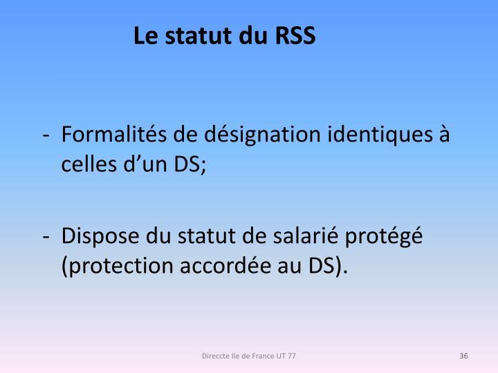 Le statut du RSS