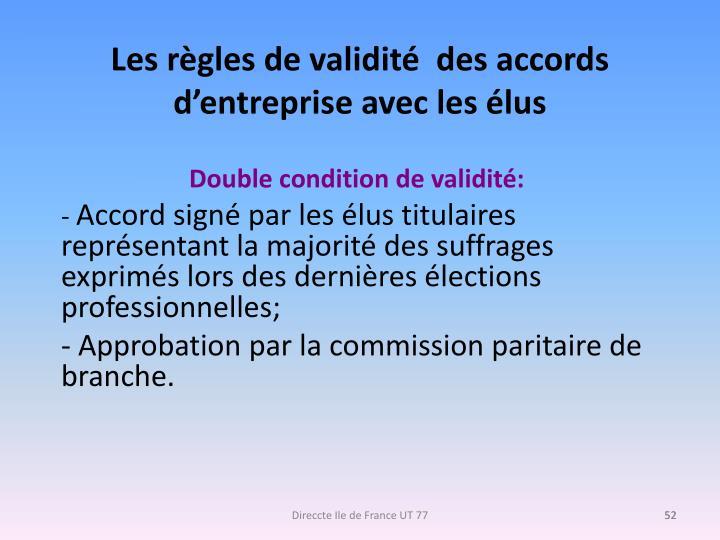 Les règles de validité  des accords d'entreprise avec les élus