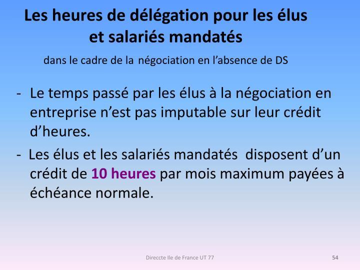 Les heures de délégation pour les élus et salariés mandatés