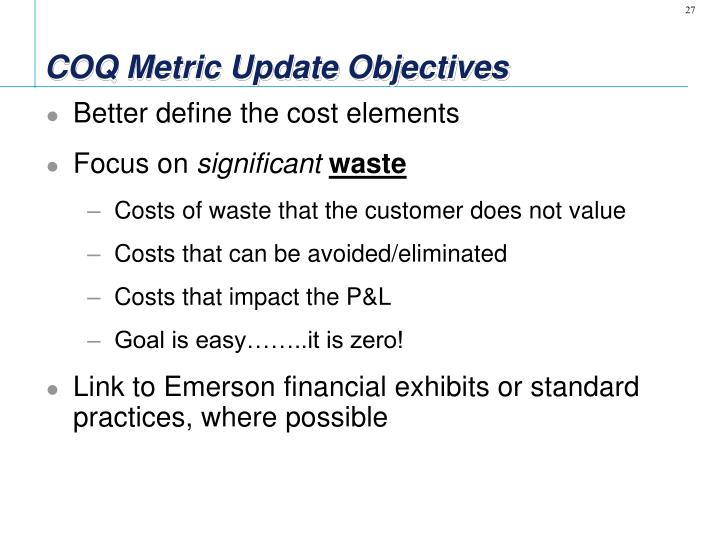 COQ Metric Update Objectives