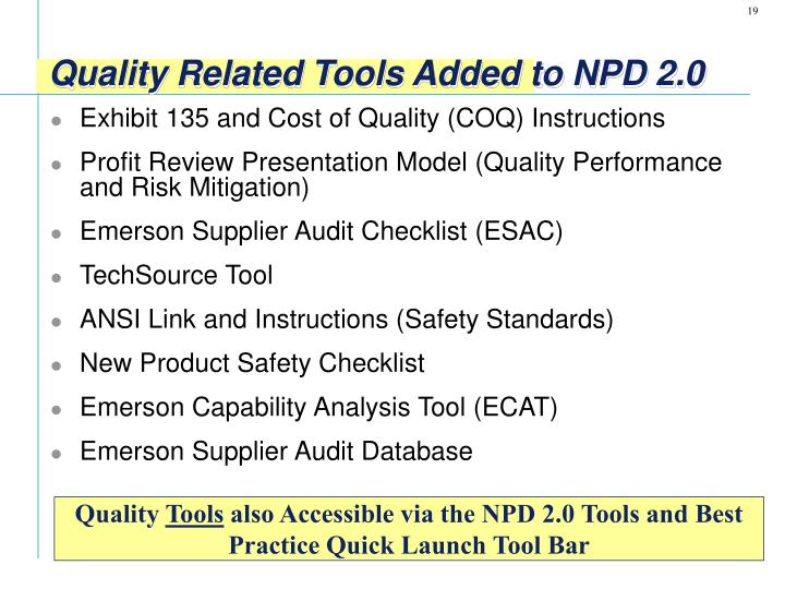 Quality Related Tools Added to NPD 2.0