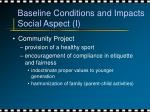 baseline conditions and impacts social aspect i