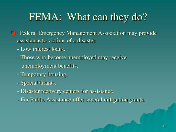 FEMA:  What can they do?
