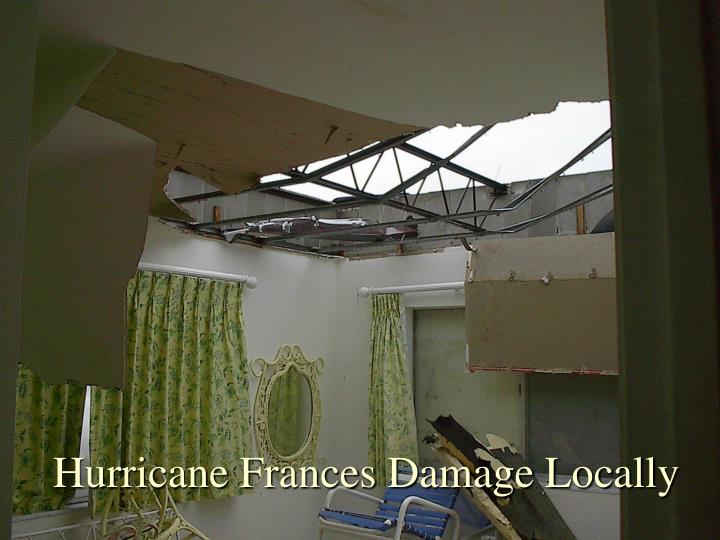 Hurricane Frances Damage Locally