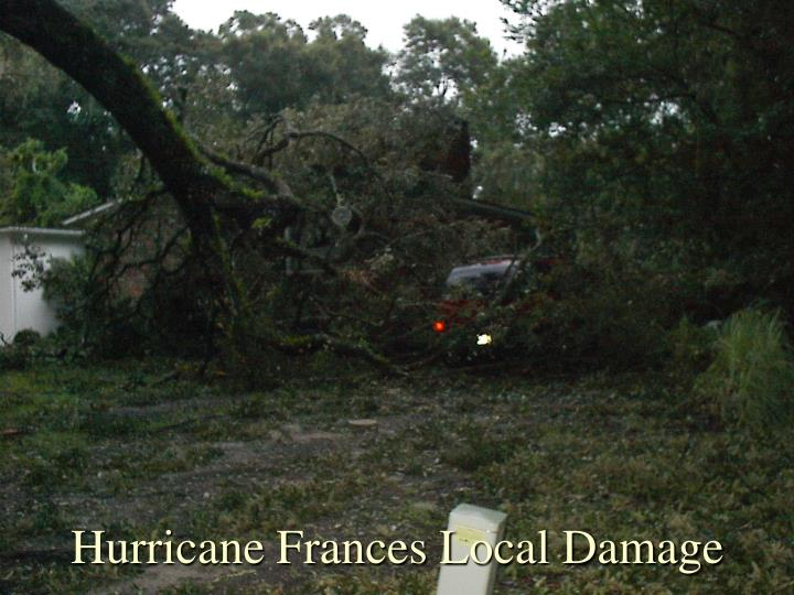 Hurricane Frances Local Damage