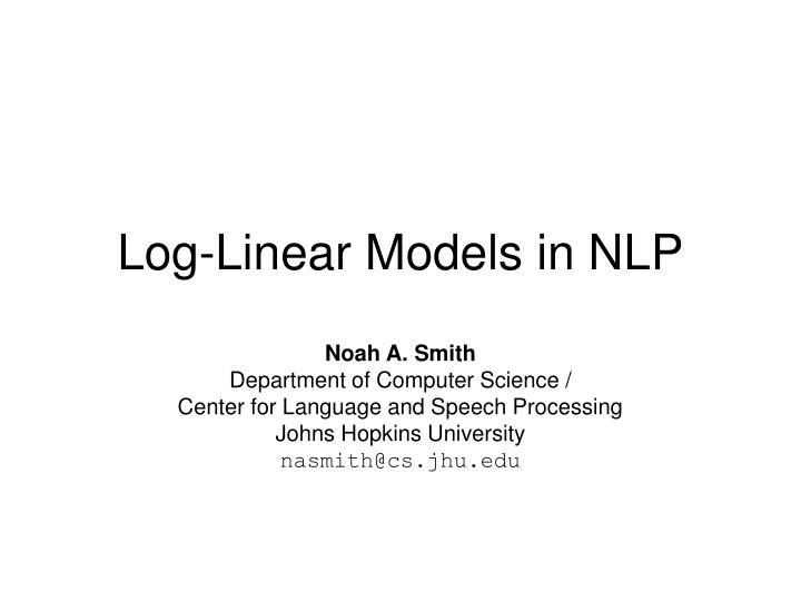 log linear models in nlp n.