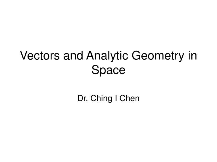 vectors and analytic geometry in space n.
