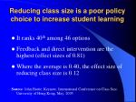 reducing class size is a poor policy choice to increase student learning