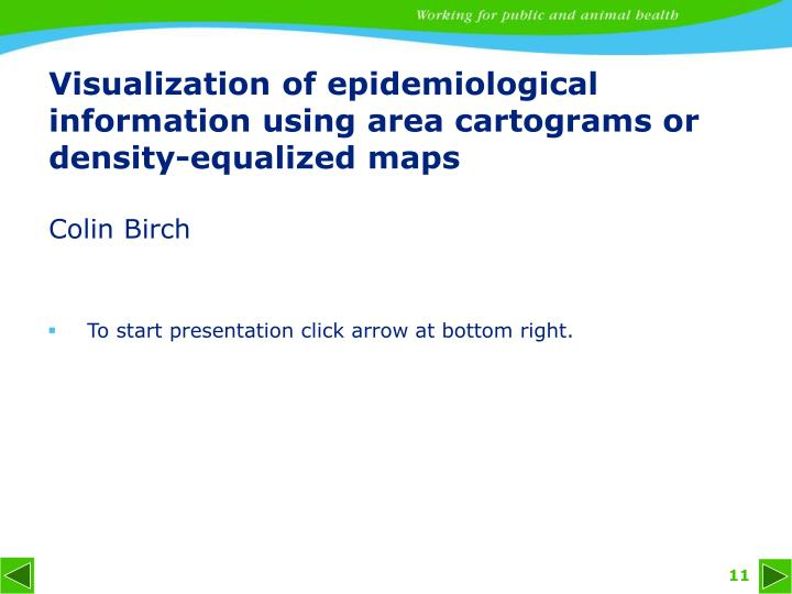 Visualization of epidemiological information using area cartograms or density-equalized maps