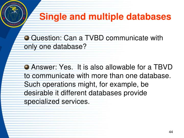 Single and multiple databases