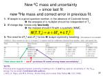 new 8 c mass and uncertainty since last fit new 8 he mass and correct error in previous fit